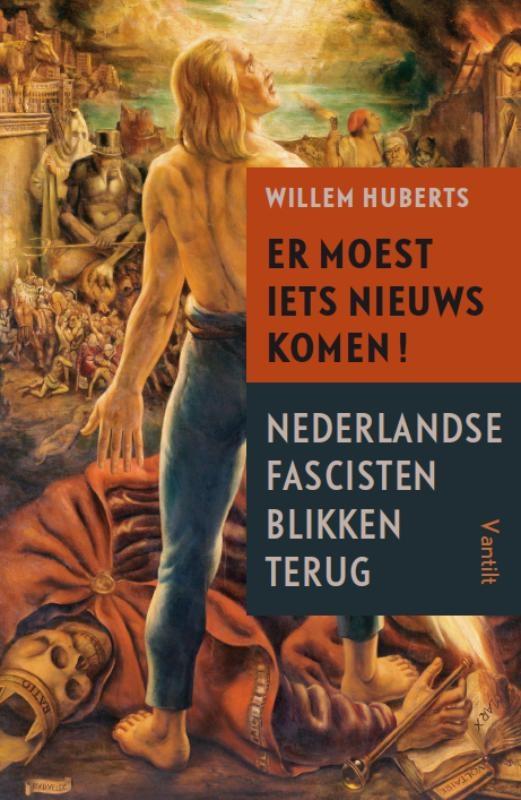 Willem Huberts,Er moest iets nieuws komen!