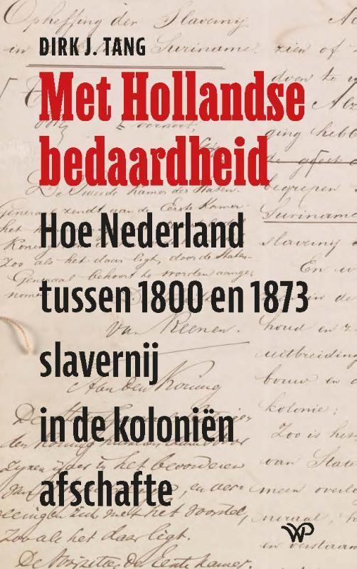 Dirk J. Tang,Met Hollandse bedaardheid