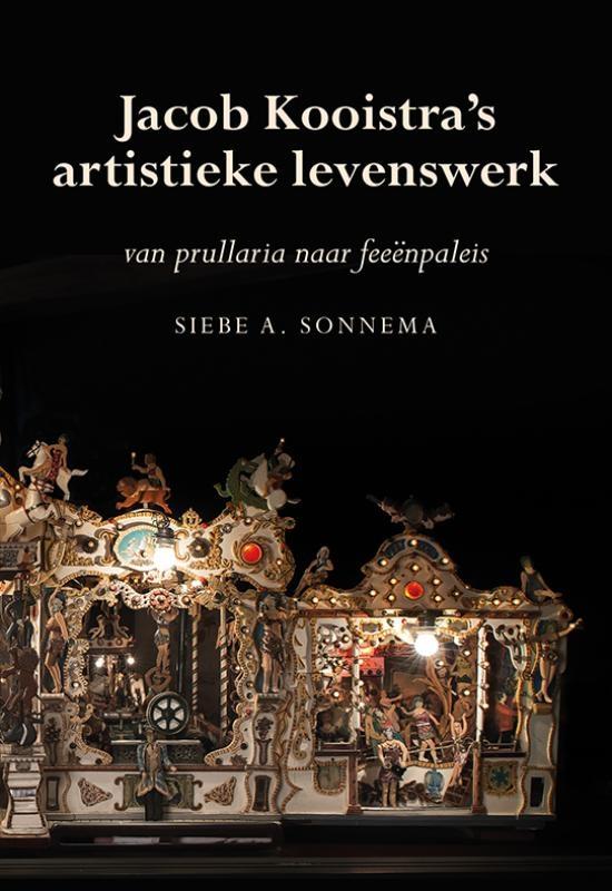 Siebe A. Sonnema,Jacob Kooistra`s artistieke levenswerk