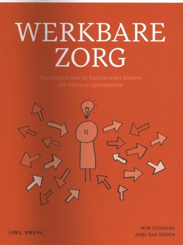 Wim Stinkens, Anki Van Heden,Werkbare zorg