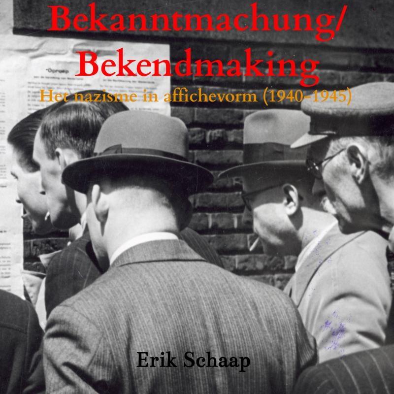 Erik Schaap,Bekanntmachung/Bekendmaking