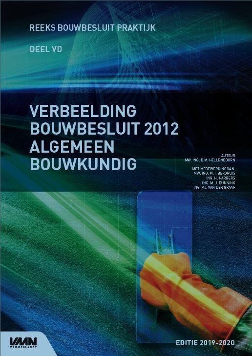 Daphne Hellendoorn,Verbeelding Bouwbesluit 2012 Algemeen Bouwkundig 2019-2020