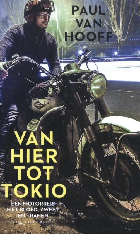 Paul van Hooff,Van hier tot Tokio