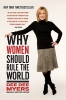 Myers, Dee Dee,Why Women Should Rule the World