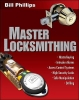 Phillips, Bill,Master Locksmithing