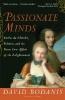 Bodanis, David,Passionate Minds