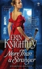 Knightley, Erin,More Than a Stranger