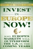 Kotok, David R.,Invest in Europe Now!