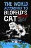 World According to Blofeld`s Cat,Unofficial Musings from the Volcano Lair