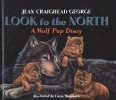 George, Jean Craighead,Look to the North