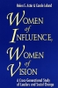 Astin, Helen S.,Women of Influence, Women of Vision