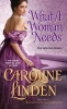 Linden, Caroline,What a Woman Needs