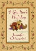 Chiaverini, Jennifer,A Quilter`s Holiday