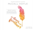 Hoyle, Mccall,The Thing With Feathers