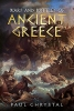 Paul Chrystal,Wars and Battles of Ancient Greece