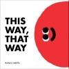 Ladrillo Antonio,This Way, That Way
