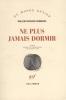 W.F.  Hermans,HERMANS*NE PLUS JAMAIS DORMIR