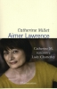 Catherine  Millet,Aimer Lawrence