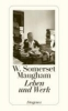 Maugham, W. Somerset,W. Somerset Maugham - Leben und Werk