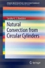 Boetcher, Sandra K. S.,Natural Convection from Circular Cylinders