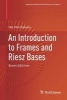 Ole Christensen,An Introduction to Frames and Riesz Bases