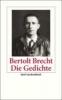Brecht, Bertolt,Die Gedichte