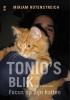 <b>Mirjam  Rotenstreich</b>,Tonio`s blik