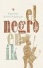 Frank  Westerman ,El negro en ik