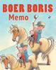 Ted van Lieshout,Boer Boris Memo