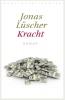 <b>Jonas  Lüscher</b>,Kracht