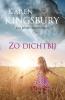 <b>Karen  Kingsbury</b>,Zo dichtbij