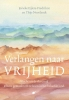 Jorieke  Eijlers-Fredrikze, Thijs  Noorlandt,Verlangen naar vrijheid