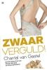 Chantal  van Gastel,Zwaar verguld!