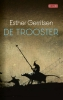<b>Esther  Gerritsen</b>,De trooster