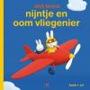 Dick  Bruna,Nijntje en oom vliegenier