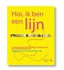 <b>Jan Paul  Schutten, Behrang  Mousavi</b>,Hoi, ik ben een lijn