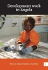 <b>Pieter A.  Stam, Gerda A.  Poortvliet</b>,Development work in Angola