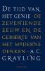 A.C.  Grayling,De tijd van het genie