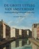 <b>Jaap-Evert Abrahamse</b>,De grote uitleg van Amsterdam