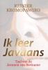 <b>Reinier Kromopawiro</b>,Ik leer Javaans