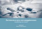 Rachel  Knol, Mirjam  Weissenbruch,De intensive care voor pasgeborenen