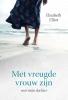<b>Elisabeth  Elliot</b>,Met vreugde vrouw zijn