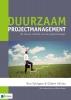 Gilbert  Silvius, Ron  Schipper,Duurzaam projectmanagement