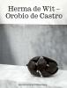 ,<b>Herma de Wit ? Orobio de Castro</b>