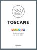 <b>360&deg; Toscane</b>,
