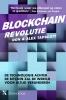 <b>Dan  Tapscott, Alex  Tapscott</b>,Blockchainrevolutie