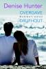 Denise  Hunter ,Dubbelroman Overgave + Drijfhout