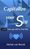<b>Michiel  Van Mourik</b>,Capitalize your Self