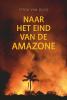 <b>Pitou van Dijck</b>,Naar het eind van de Amazone