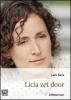 <b>Leni  Saris</b>,Licia zet door - grote letter uitgave